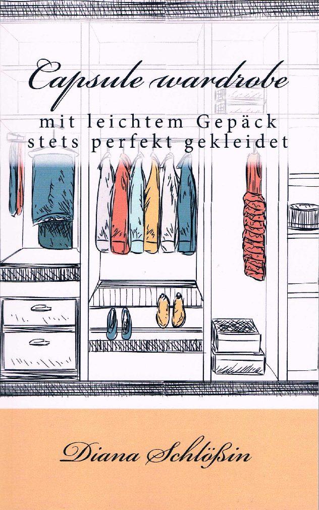 Capsule wardrobe – mit leichtem Gepäck immer perfekt angezogen