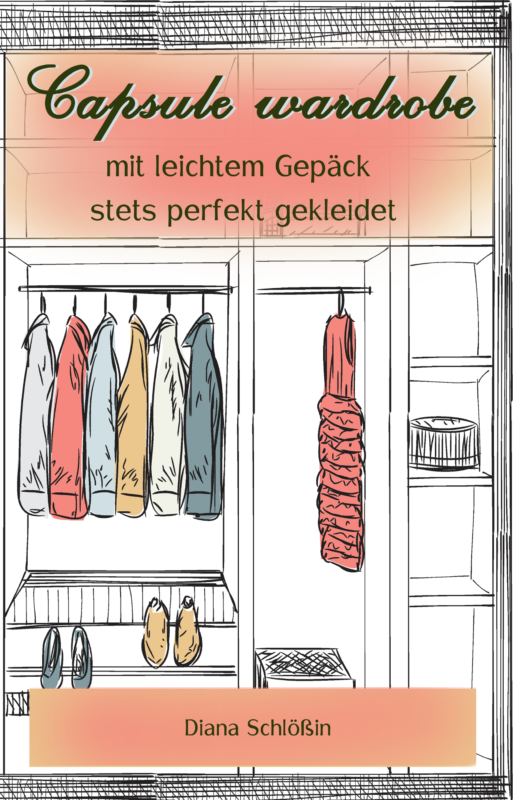 Capsule wardrobe – mit leichtem Gepäck stets perfekt gekleidet