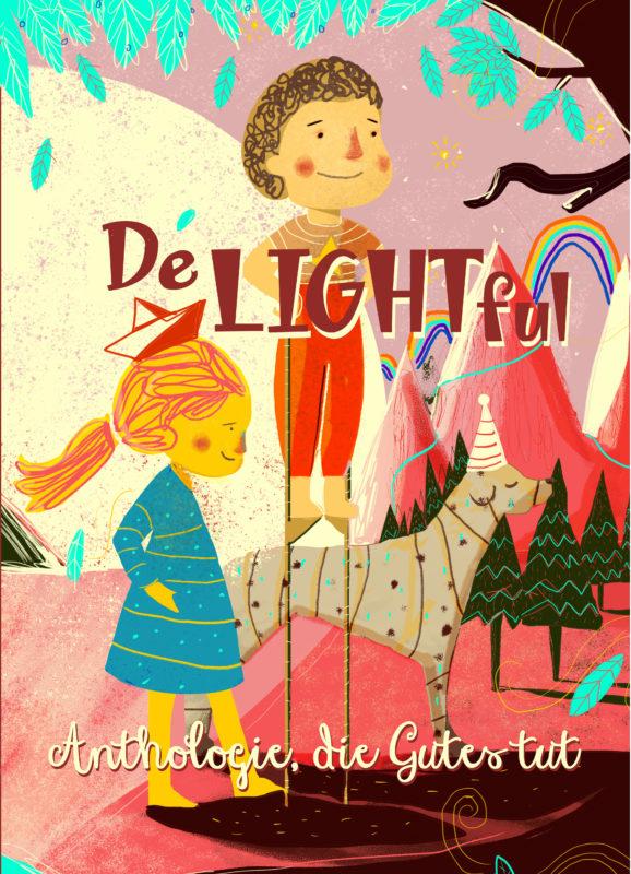DeLIGHTful – Anthologie, die Gutes tut